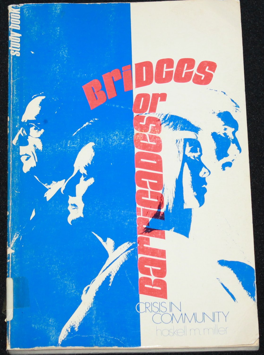 1971 Barricades or Bridges - paperback book on social issues society issues book