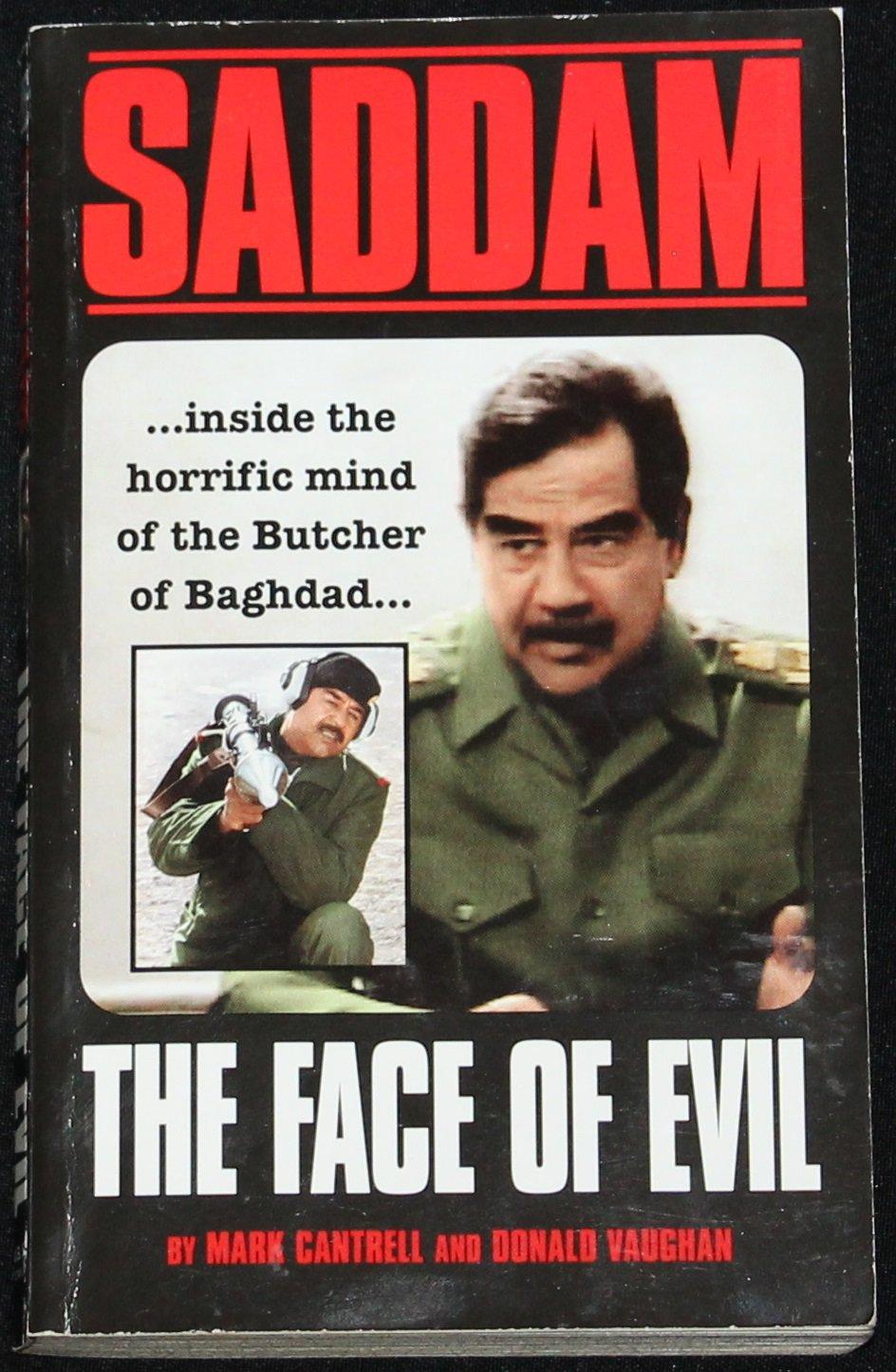 Saddam The Face of Evil - true crime crimes Iraq humanity dictator paperback book