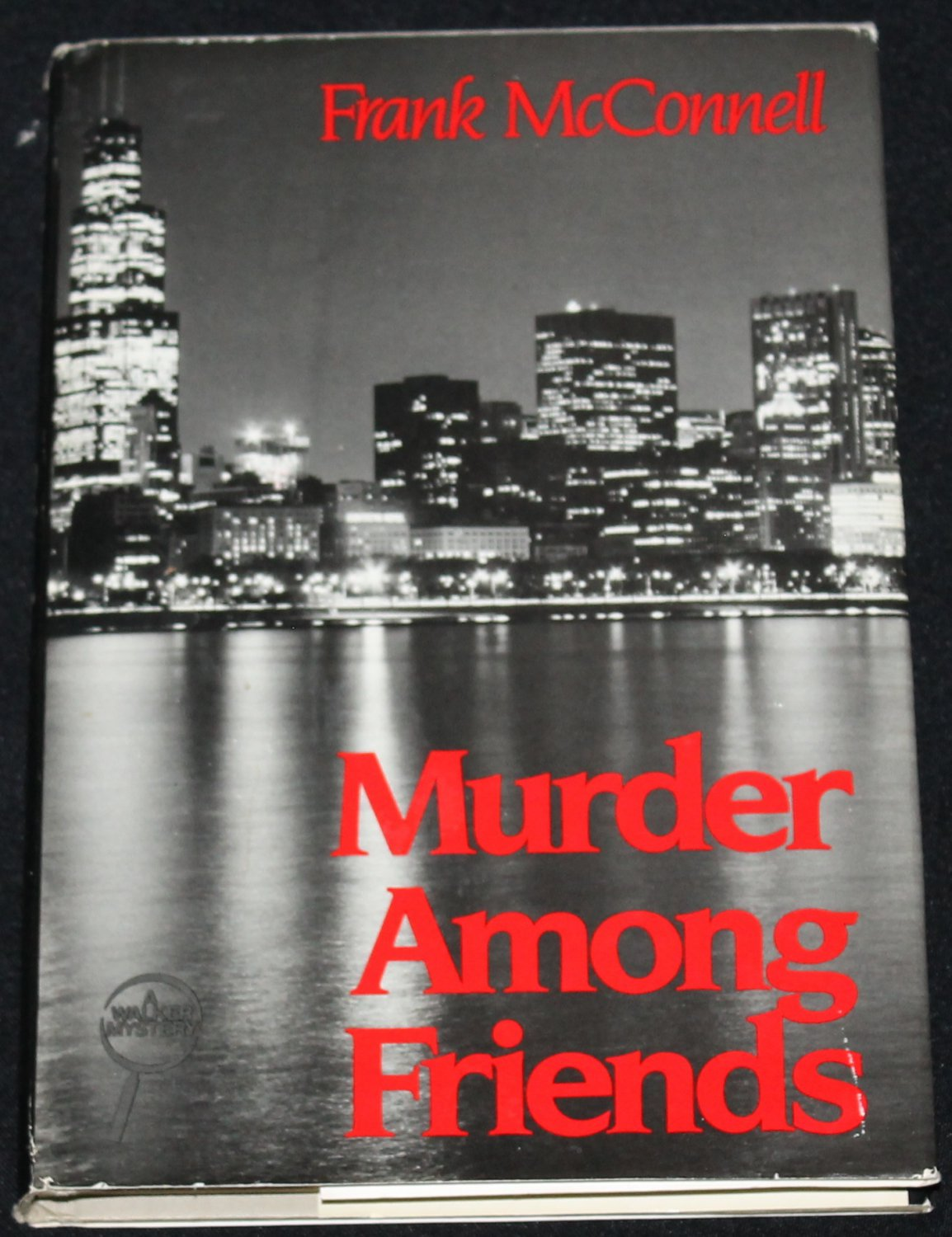 2001 Murder Among Friends mystery novel by Frank McConnell hardcover book