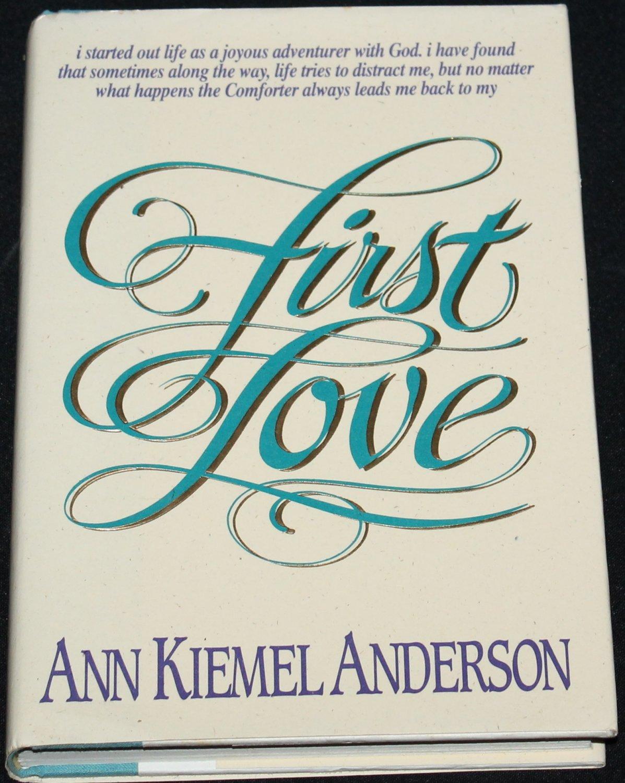 First Love - Christian book - religion religious hardcover book - dedication God spiritual book