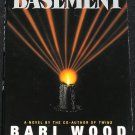 The Basement horror novel by Bari Wood horror mystery suspense hardcover book