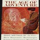 The Age of Adventure The Renaissance Philosophers paperback book Da Vinci Machiavelli Erasmus