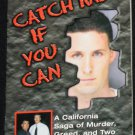 Catch Me If You Can - true crime paperback book by Kraig Handel