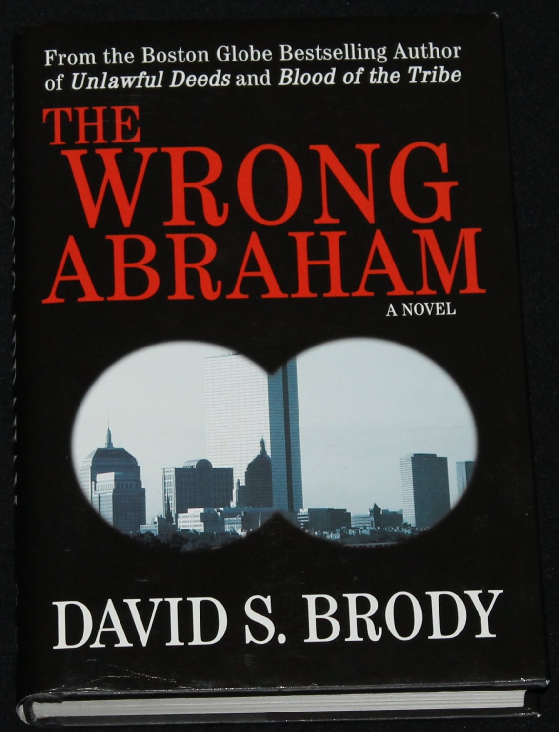 The Wrong Abraham - thriller novel hardcover book by David S. Brody
