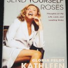 Kathleen Turner Send Yourself Roses - Hollywood movie star celebrity actress hardcover book