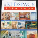 Kidspace Idea Book - home decor book and decorating ideas for children & kids room