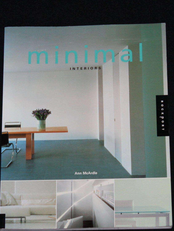 Minimal Interiors - book of interior designs - book of decorating ideas  and designs home decor