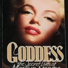 Goddess The Secret Lives of Marilyn Monroe Hollywood movie star fame celebrity godess pop icon book