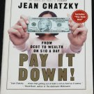 Pay It Down! - debt reduction book Jean Chatzky managing personal finances owe money debt to wealth