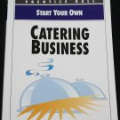Start Your Own Catering Business - instruction food services how to cater catering meal business