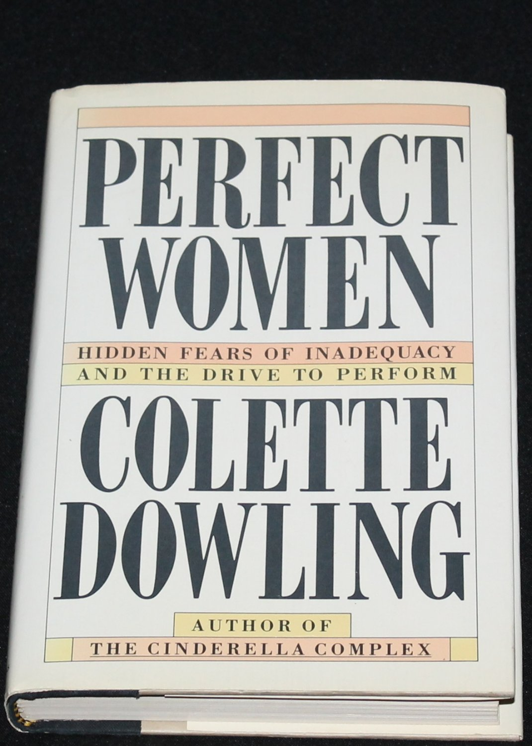 a critique of the cinderella complex womens hidden fear of independence by colette dowlings Colette dowling (c 1938) is an writer best known for her 1981 book the cinderella complex: women's hidden fear of independence including the cinderella.