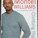 Montel Williams Climbing Higher - hardcover book celebrity entertainment tv host star book