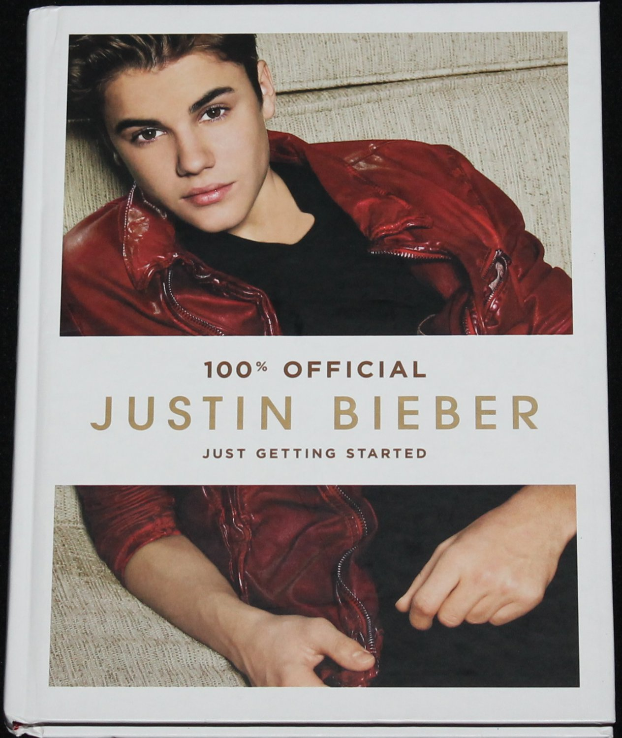 Justin Bieber Just Getting Started book music pop star hardcover book