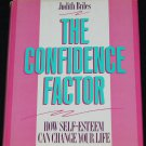 The Confidence Factor - How Self-Esteem Can Change Your LIfe - self-help book Judith Briles