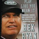 Play It Like You Mean It football sports coach New York Jets Rex Ryan NFL football biography book
