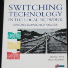 Switching Technology in the Local Network - computer tech technical computer book