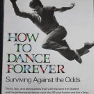 How To Dance Forever by Daniel Nagrin - dancing dancer book tips tricks philosophies book