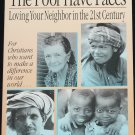 The Poor Have Faces by John Ronsvalle Christians confront world poverty outreach book
