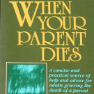 When Your Parent Dies - Cathleen L. Curry psychology family grief  book