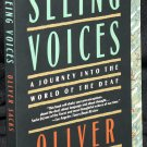 Seeing Voices A Journey Into The World of the Deaf paperback book by Oliver Sacks