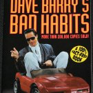 Dave Barry's Bad Habits comedy humor column writer humor funny observations of life non-fiction