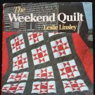 The Weekend Quilt - techniques quilting shortcut crafts assembling book Leslie Linsley