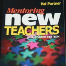 Mentoring New Teachers book by Hal Porter instruction educational