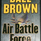 Dale Brown - Air Battle Force military action novel air force military adventure book by Dale Brown