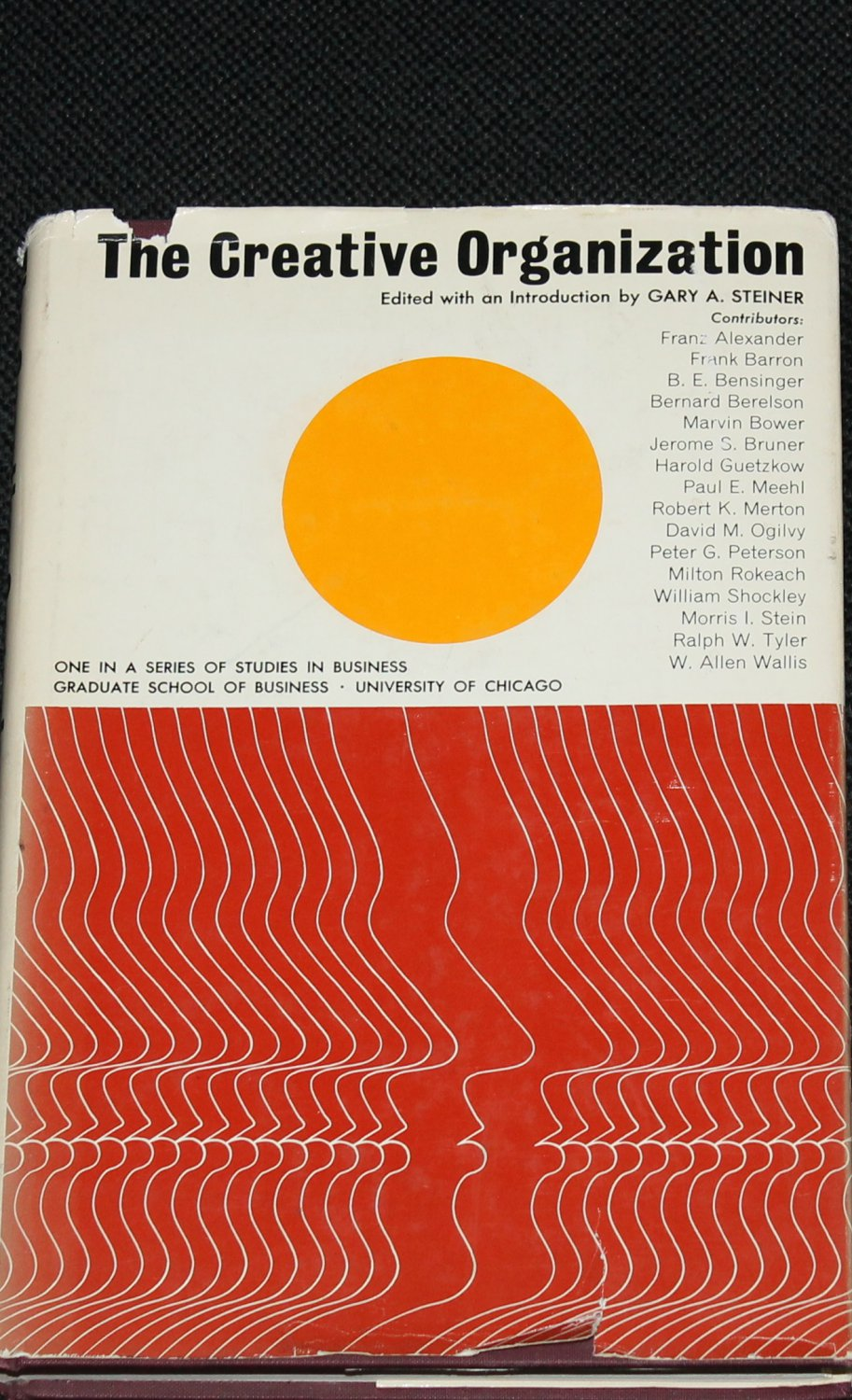 1965 - The Creative Organization business businesses companies company book by Gary A. Steiner