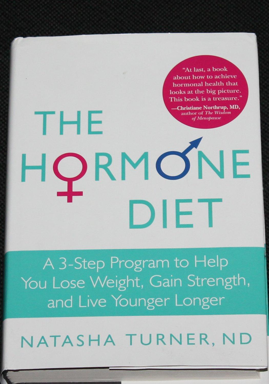 The Hormone Diet book Lose Weight Gain Strength Live Longer informative health book Natasha Turner