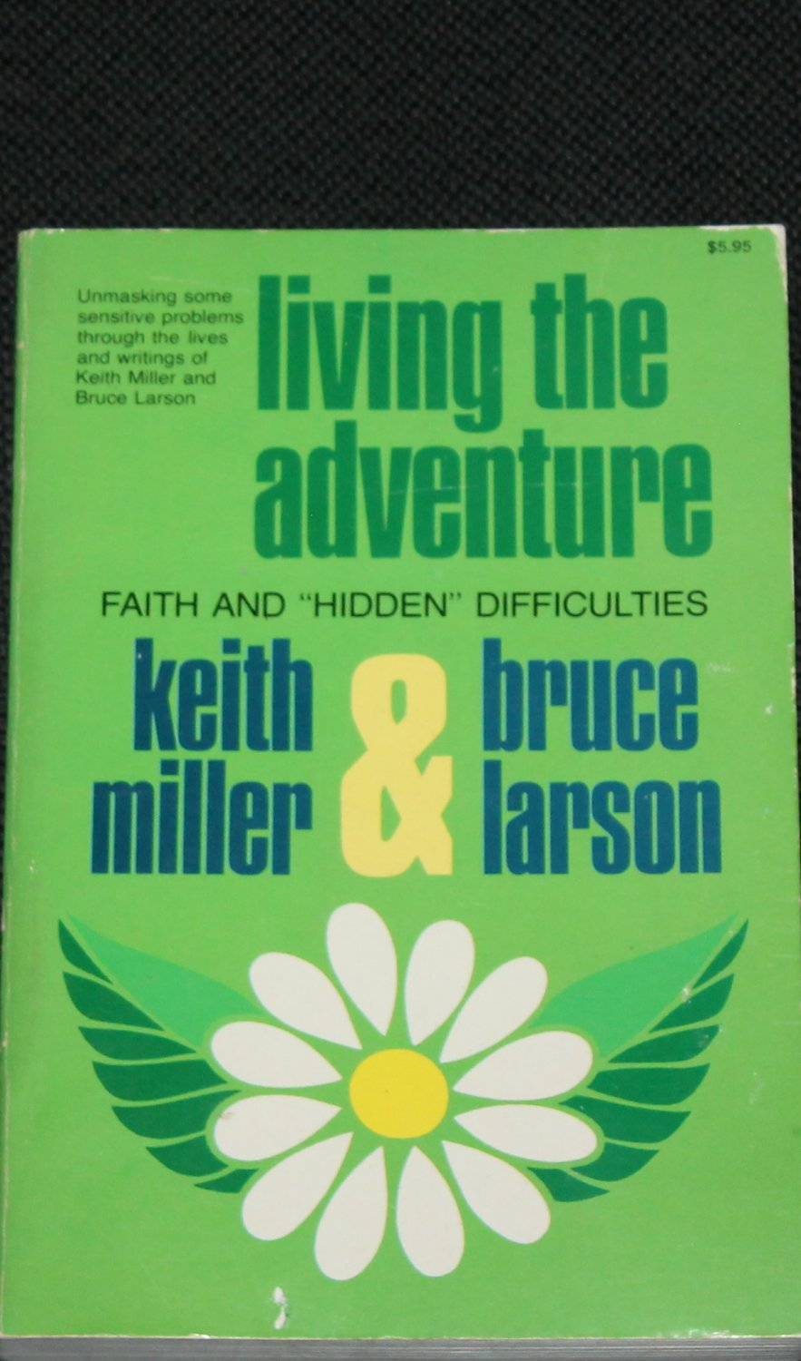 Living the Adventure: Faith and Hidden Difficulties - religion Christian paperback book