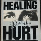 (signed) Healing Where You Hurt self-help emotional emotions paperback book by John Eargle