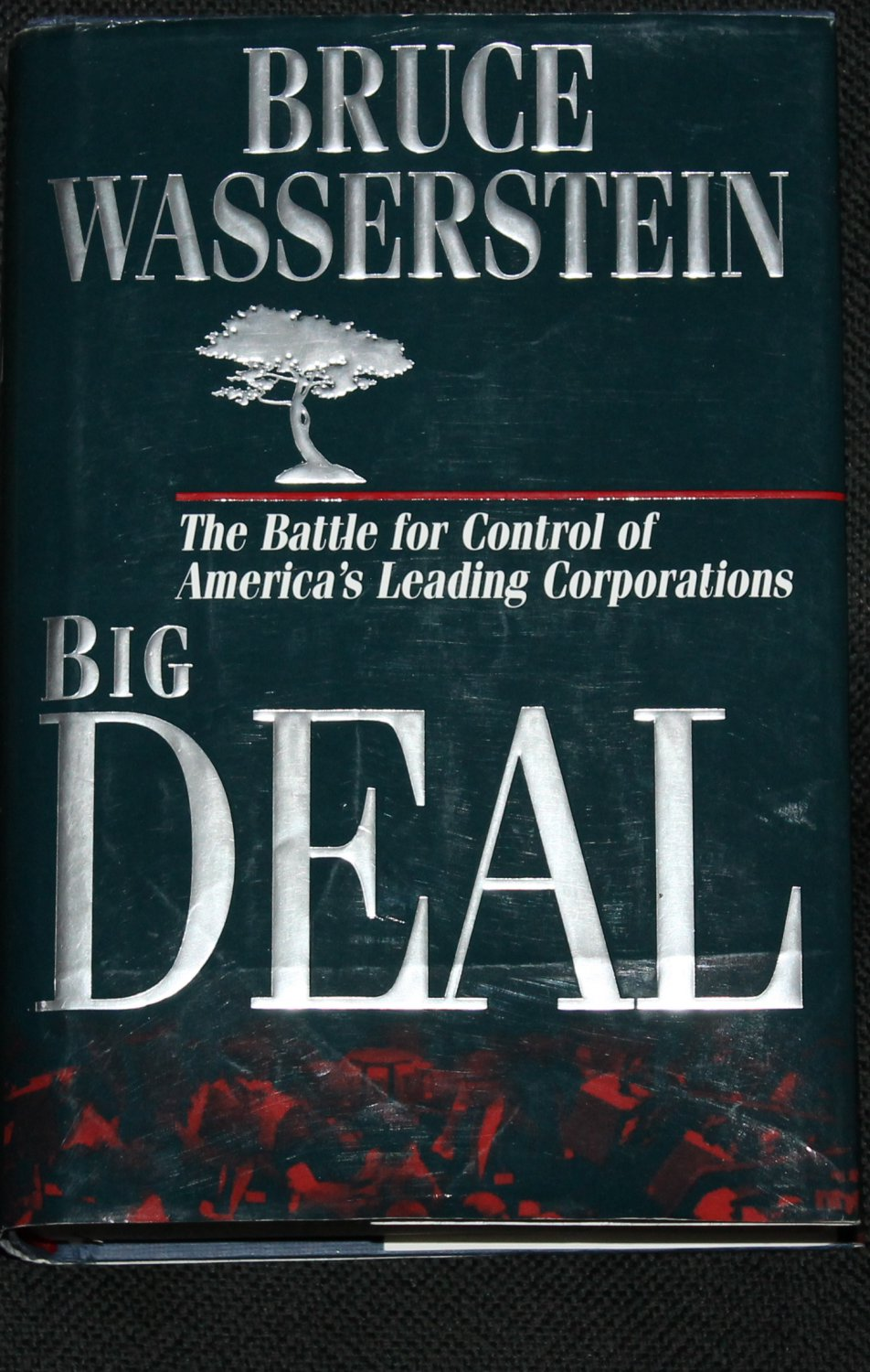 The Big Deal hardcover book by Bruce Wasserstein