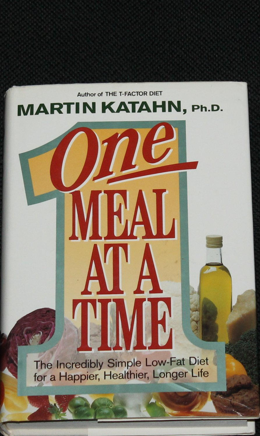 One Meal At Time weight loss book lose weight pounds food diet health eat eating book Martin Katahn