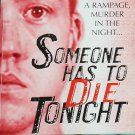 Someone Has To Die Tonight true crime paperback murder homicide case book by Jim Greenhill