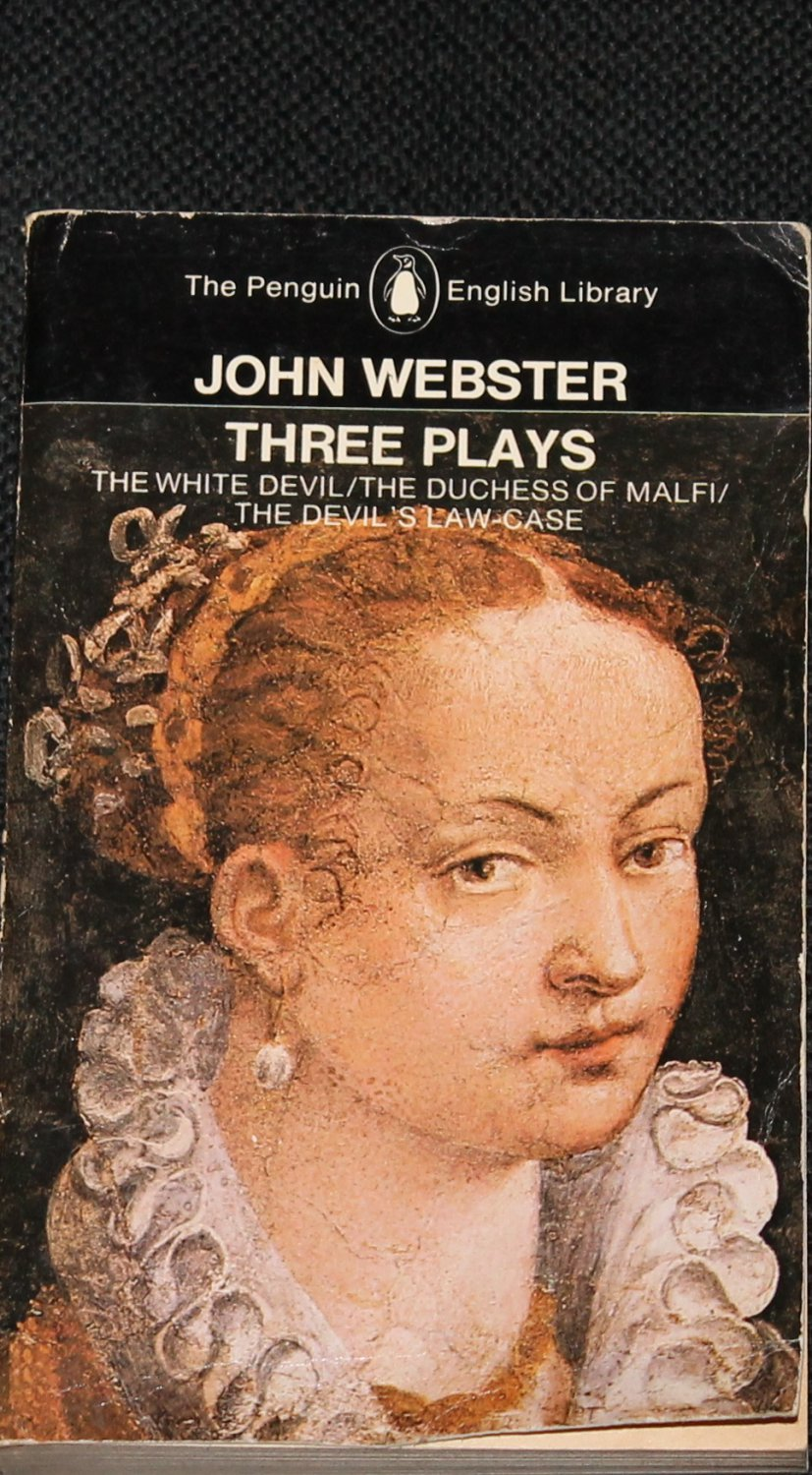 Three Plays John Webster paperback - theater plays book D.C. Gunby