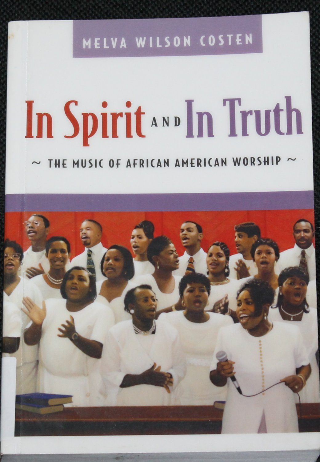 In the Spirit In the Truth - Christian religious book