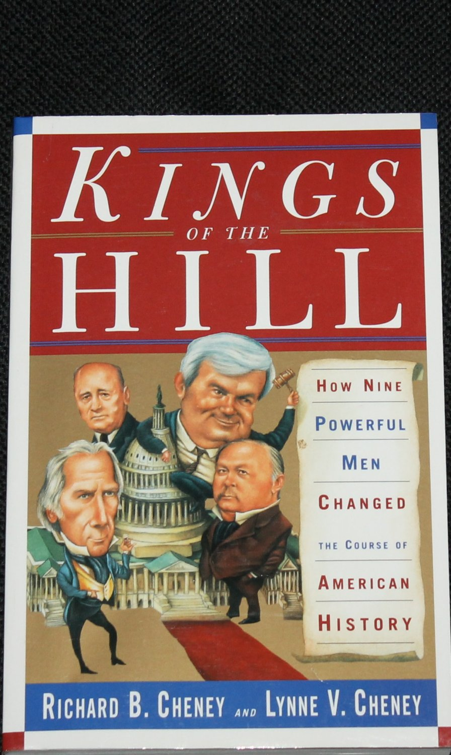 Kings of the Hill - politics political paperback book by Richard B. Cheney & Lynne V. Cheney