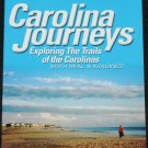 Carolina Journeys Explorating The Trails of the Carolinas by Tom Fowler
