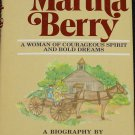 Martha Berry A Woman of Courageous Spirit and Bold Dreams biography by Joyce Blackburn