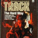 Track The Hard Way adventure action paperback book by Jerry Ahern