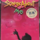 Songs About Me - NEW cassette tape