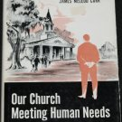 1962 Our Church  Meeting Human Needs book by James McLeod Carr