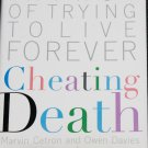 Cheating Death - futurist non-fiction population longevity - book by Marvin Cetron and Owen Davies