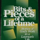 Bits & Pieces of a Lifetime by O.B. Spencer stories of God's work in a Layman's life