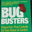 Bug Busters book by Bernice Lifton home garden pests instruction tips book