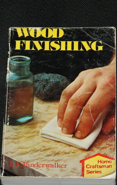Wood Finishing book by F.N. Vanderwalker