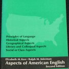 1971 Aspects of American English book by Elizabeth M. Kerr Ralph M. Aderman