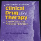 Clinical Drug Therapy rationales for nursing practice book by Gail Ropelewski Ryan