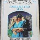 Amber-Eyed Man - romance novel paperback book by Johanna Phillips